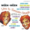 Ween - Live In Toronto Canada Featuring The Shit Creek Boys (2001)