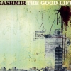 Kashmir - The Good Life (1998)